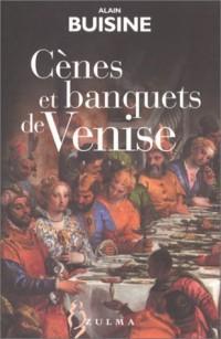 Cènes et banquets de Venise