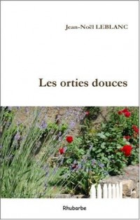 Les Orties Douces