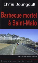 Barbecue mortel à Saint-Malo