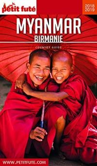 MYANMAR - BIRMANIE 2018/2019 Petit Futé