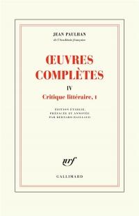 Œuvres complètes (Tome 4-Sur les écrivains et la vie littéraire, I)