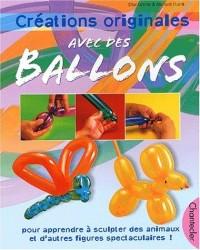 Créations originales avec des ballons