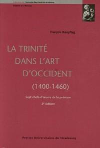La Trinité dans l'art Occident (1400-1460) : Sept chefs-d'oeuvre de la peinture