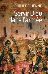 Servir Dieu Dans l'Armée