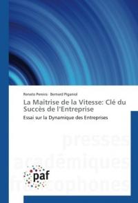 La Maîtrise de la Vitesse: Clé du Succès de l'Entreprise: Essai sur la Dynamique des Entreprises