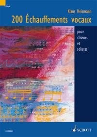 200 Échauffements vocaux - pour choeurs et solistes - ED 20061