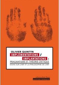 Implémentations/implantations pragmatisme et théorie critique
