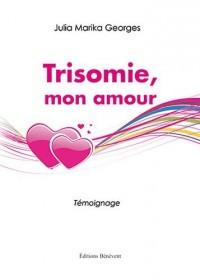 Trisomie mon amour