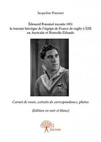 Edouard Ponsinet Raconte 1951 la Tournee Heroique de l'Equipe de France de Rugby a XIII en Australie (version noir et blanc)
