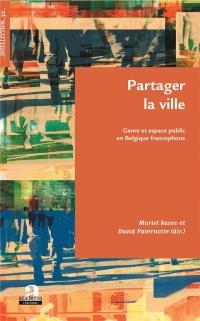 Partager la ville: Genre et espace public en Belgique francophone