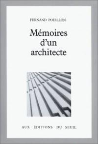 Mémoires d'un architecte - Fernand Pouillon