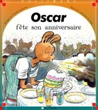 Oscar fête son anniversaire