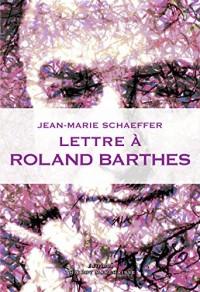 Lettre à Roland Barthes