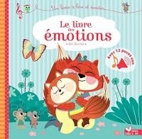 Le livre des émotions - livre sonore: avec 12 puces sonores