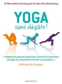 Yoga sans dégât
