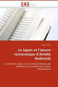 Le Japon et l'oeuvre romanesque d'Amélie Nothomb