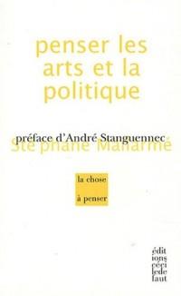 Penser les arts et la politique
