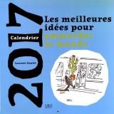 Calendrier 2017 les meilleures idées pour emmerder le monde