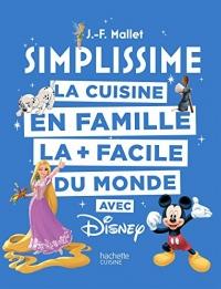 Simplissime - Disney: La cuisine en famille la + facile du monde