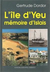 L'Île-d'Yeu, mémoire d'Îslais