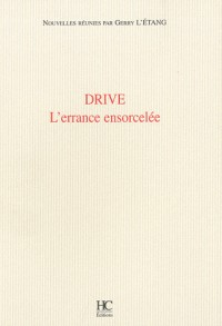 Drive, l'errance ensorcelée