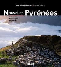 Nouvelles Pyrénées : Paysans, paysages et produits