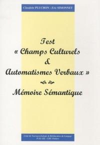 Champs culturels et automatismes verbaux : Mémoire Sémantique, Pack en 2 volumes