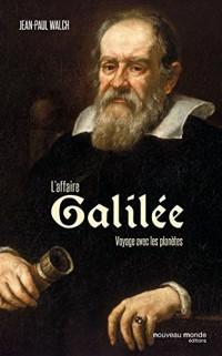 Galilée dans l'histoire : Science, religion, politique