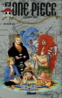 One Piece, Tome 31 : Je suis là