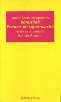 Poèmes de supermarché / Bonusljod