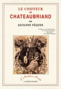 Coiffeur de Chateaubriand (le)