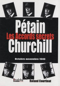 Les Accords secrets Pétain-Churchill (octobre-novembre 1940)