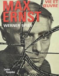 Max Ernst : Vie et oeuvre