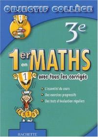 1er en Maths, 3ème (+ corrigés)