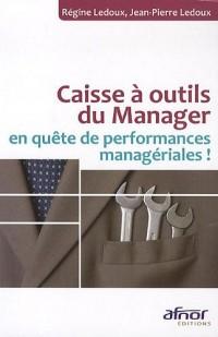 Caisse à outils du Manager en quète de performances managériales !