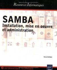 Samba : Installation, mise en oeuvre et administration