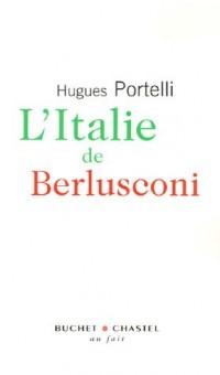 L'Italie de Berlusconi