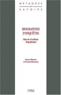 Biographies d'enquêtes - Bilan de 14 collectes biographiques