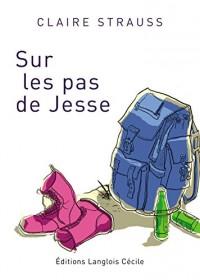 Sur les pas de Jesse
