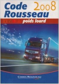Code Rousseau Transport de marchandises : Permis Poids Lourd C-E (C)