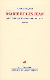 Souvenirs de José de Nazareth, Tome 2 : Marie et les Jean