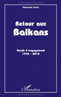 Retour aux Balkans : Essais d'engagement (1992-2010)