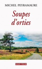 Soupes d'orties [Poche]