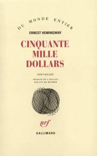 Cinquante mille dollars