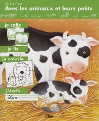Avec les animaux et leurs petits, je colle, je lis , je colorie, j'écris : Les vaches