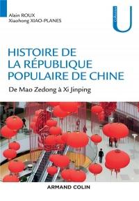 Histoire de la République Populaire de Chine - De Mao Zedong à Xi Jinping