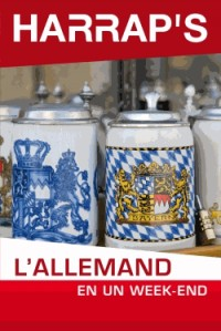Harrap's l'allemand en un week end + 1 cd audio