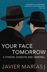 Your Face Tomorrow: Poison, Shadow and Farewell v. 3