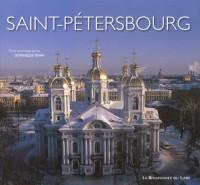Saint-Pétersbourg : Génie, folie, poésie d'une cité boréale