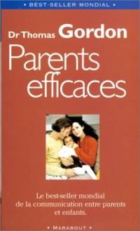 Parents efficaces : Une autre écoute de l'enfant